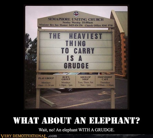 sign heavy elephant grudge church funny