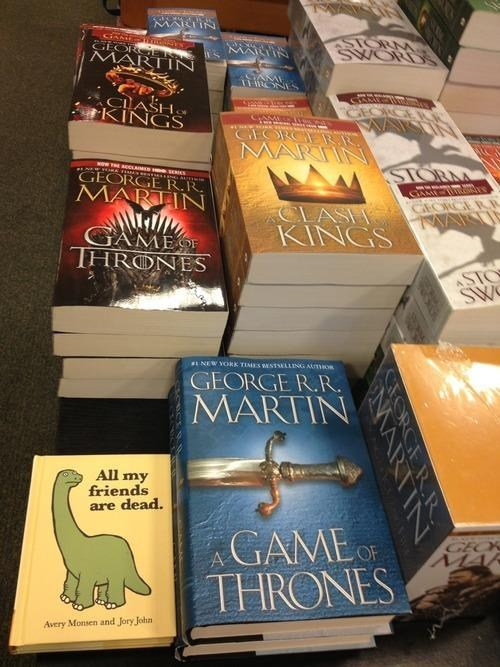 Game of Thrones,bookstores,books,All My Friends Are Dead,dinosaurs
