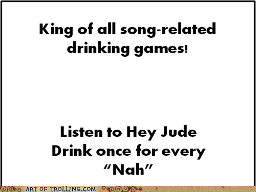 the Beatles,hey jude,drinking games