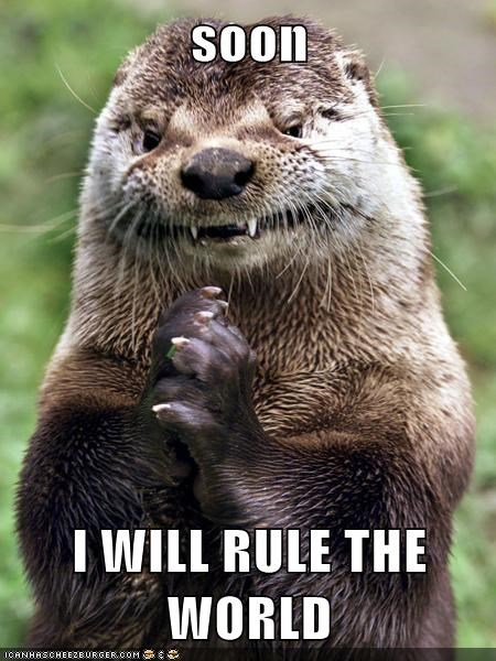 rule the world,puns,otters