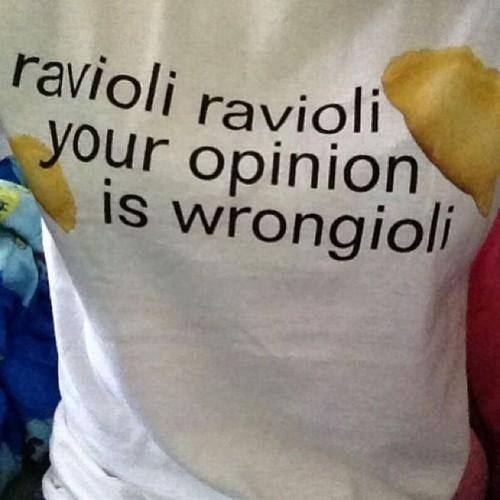 weird sayings,tshirts,ravioli,funny