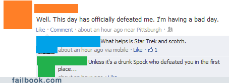 Watch out for Spock when he's been drinking...