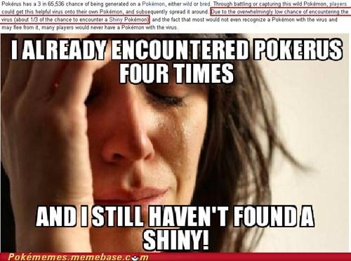 shinies pokemon problems pokerus First World Problems - 7548130560