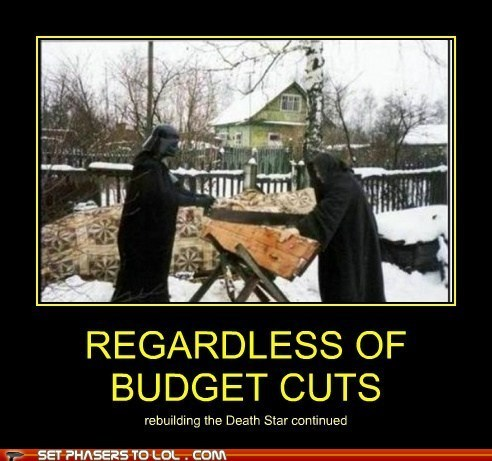 star wars,budget cuts,Death Star,darth vader