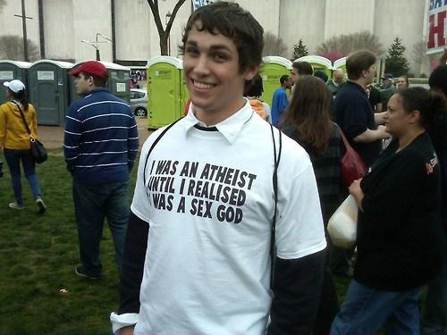 sex gods,atheists,tshirts,funny