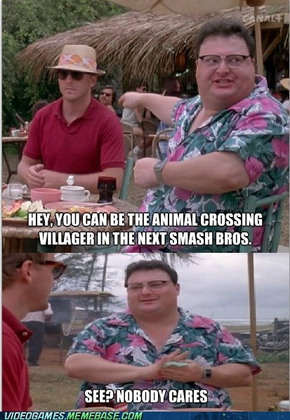 E32013,villager,super smash bros,Memes,animal crossing