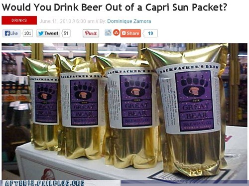 beer capri sun awesome funny after 12