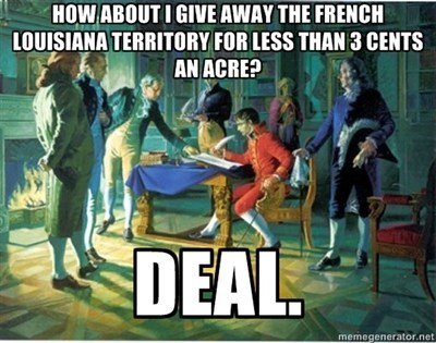 deal history louisiana purchase funny - 7561837824