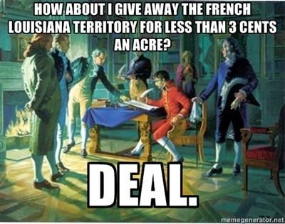 deal history louisiana purchase funny - 7561837824