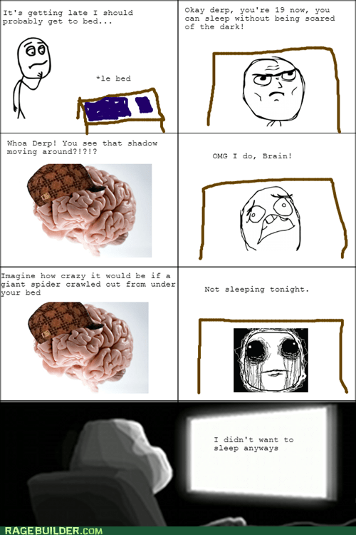 scumbag brain scared brain sleeping