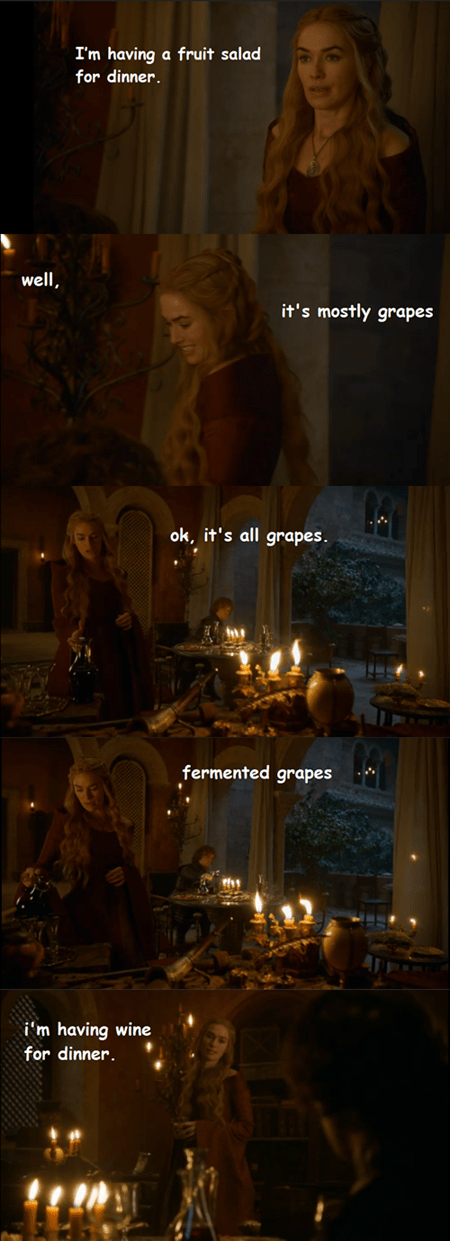 Game of Thrones,wine,funny,salad