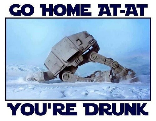 go home you're drunk star wars - 7569060608