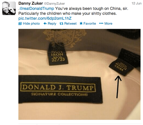 Text - 12 Jun Danny Zuker @DannyZuker @realDonald Trump You've always been tough on China, sir. Particularly the children who make your shitty clothes. pic.twitter.com/6dp2omL1 hZ Hide photo Reply t Retweet Favorite * More IRON 32/33 MADEIN CHINA DONALD J. TRUMP IGNATURECOLLECTIONe