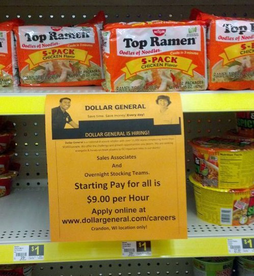 now hiring,top ramen,dollar store