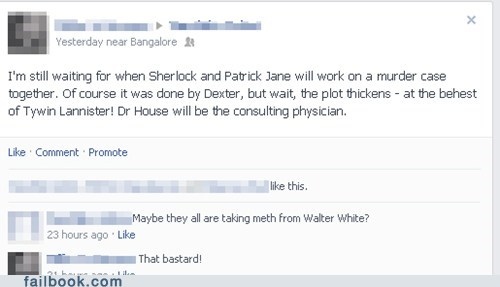 tywin lannister breaking bad patrick jane Game of Thrones walter white Sherlock Dexter house failbook - 7570959360