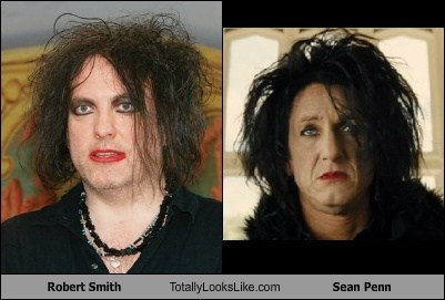 robert smith,Sean Penn,totally looks like