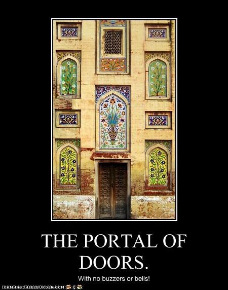 THE PORTAL OF DOORS. With no buzzers or bells!