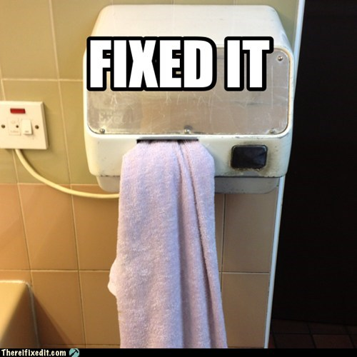 towels saving the planet hand dryers funny g rated there I fixed it - 7577189888
