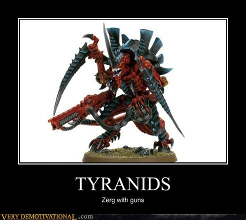 nerds funny tyranids Zerg - 7577878528