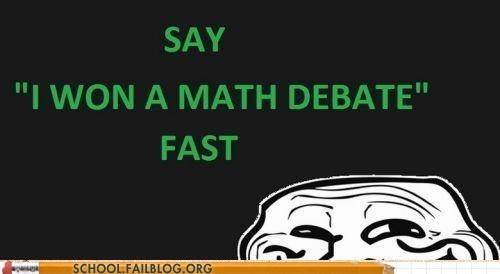 trolling debate math funny - 7578661376