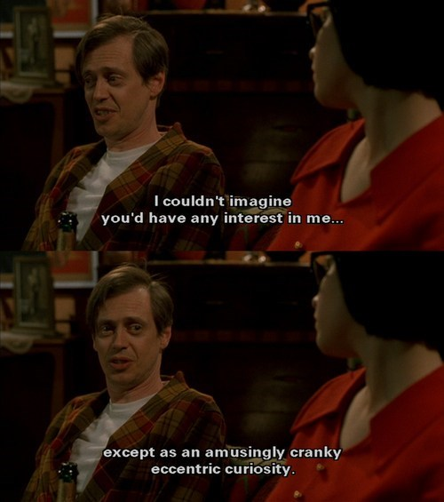 quotes,steve buscemi,Ghost World