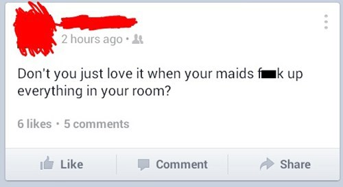First World Problems spoiled maids - 7579387392