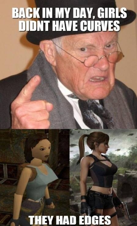 Memes Tomb Raider back in my day - 7579489792