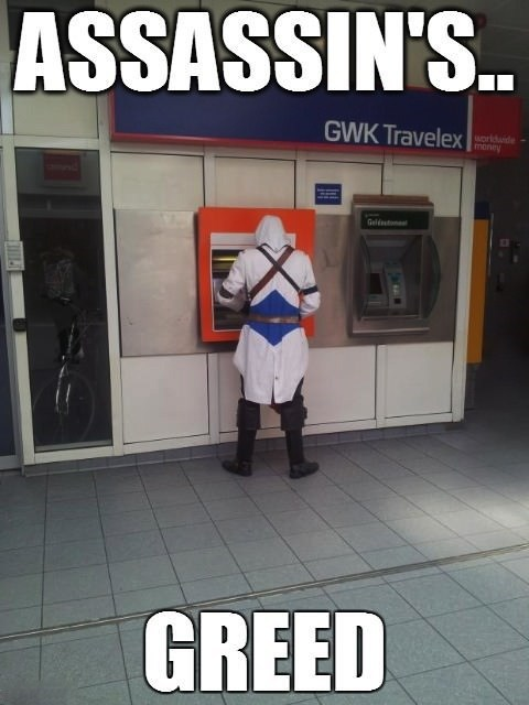 ATM,IRL,assassins creed