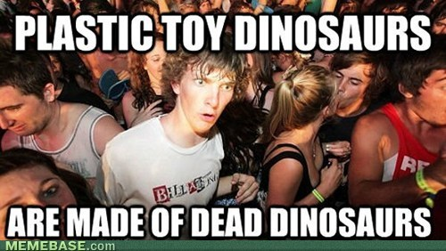 Memes plastic dinosaurs sudden clarity clarence - 7579569408