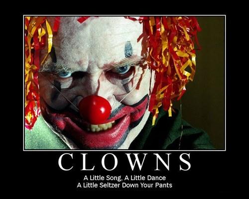 The Joy Of The Clown Very Demotivational Demotivational