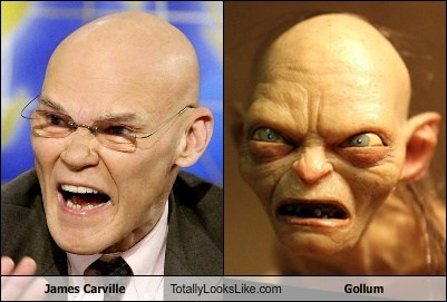 gollum,totally looks like,funny,James Carville