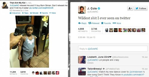 Tweet of the Day: Crazy Fan Threatens to Kill His Little Sister Unless J Cole Retweets Him