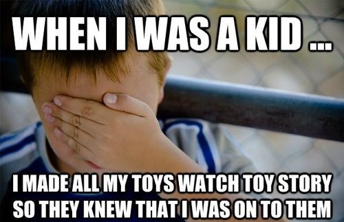 toy story,confession kid,Memes