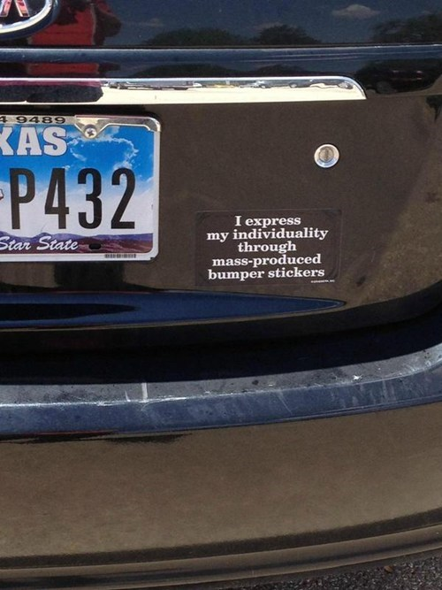 bumper sticker,irony,funny