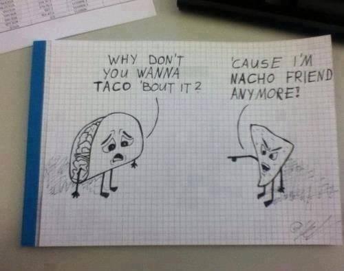 tacos nachos puns funny - 7586791168