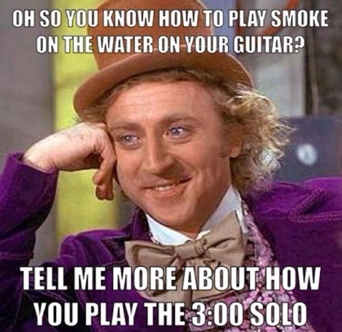 Music smoke on the water condescending wonka Memes funny - 7588704000