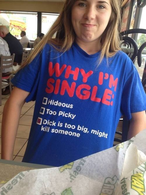 single tshirts TMI funny dating