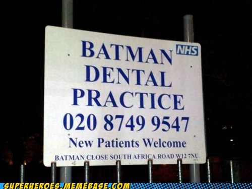 sign dentist bruce wayne funny - 7589614592