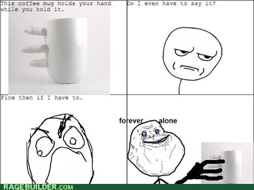 forever alone,coffee mug,mug