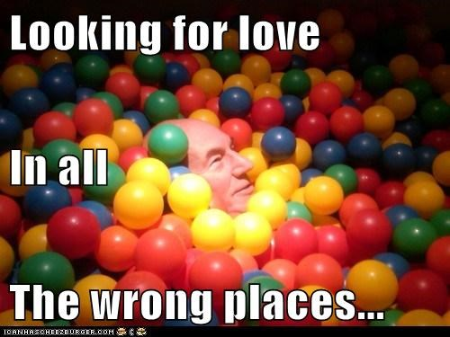 Looking for love In all The wrong places...