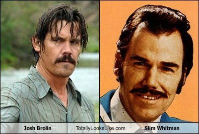 slim whitman,totally looks like,Josh Brolin,funny