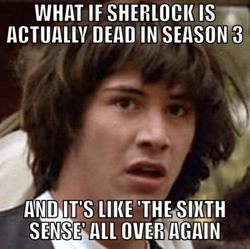 Memes conspiracy keanu Sherlock bbc - 7601544960