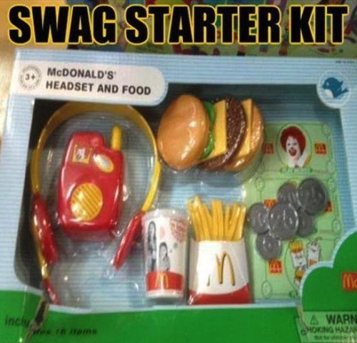 wtf swag McDonald's kids these days - 7601805056