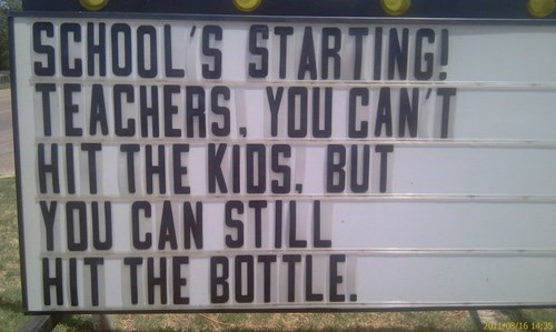 sign,booze,kids,teacher,funny,after 12