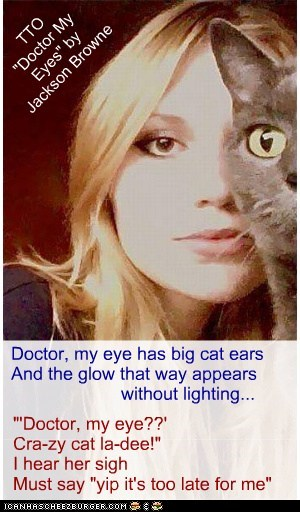 """""""Doctor My Eye"""" (TTO """"Doctor My Eyes"""" by Jackson Browne)"""