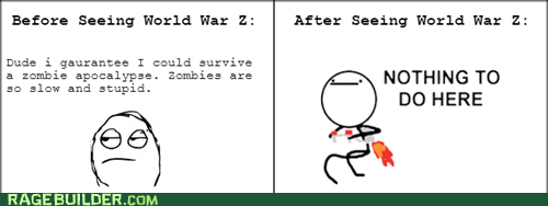 nothing to do here zombie world war z zombie apocalypse - 7602525696