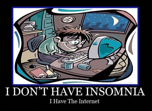 internet insomnia same thing funny - 7604796928