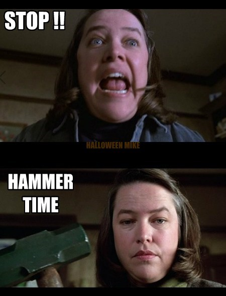 sledge hammer,hammer time,misery,funny