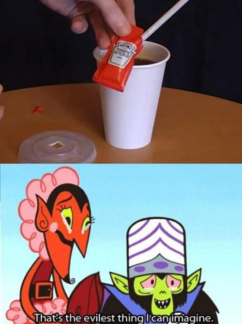 soda,mojo jojo,ketchup