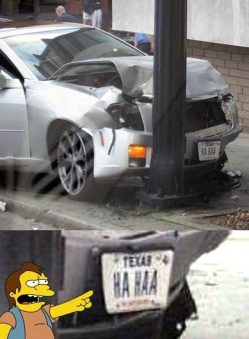 car crash nelson,irony,license plate,fail nation,g rated